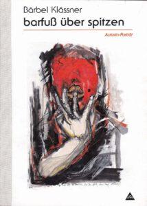 Buch Bärbel Klässner barfuß über spitzen mit rotem Kopf